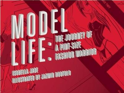 Model Life: The Journey of a Pint-Size Fashion Warrior