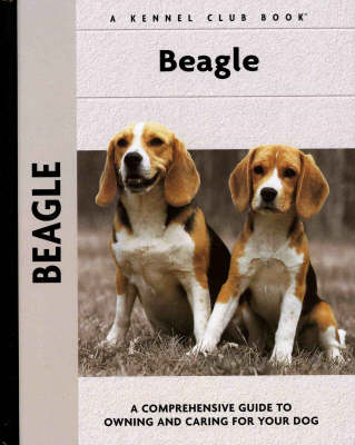 Beagle: A Comprehensive Guide to Owning and Caring for Your Dog