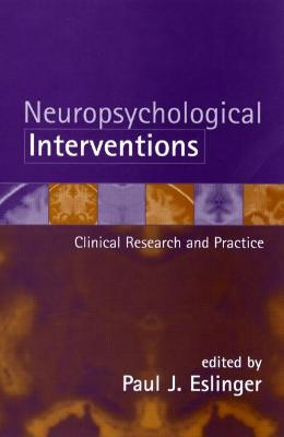 Neuropsychological Interventions: Clinical Research and Practice