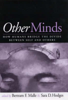 Other Minds: How Humans Bridge the Divide Between Self and Others