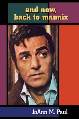 And Now, Back to Mannix