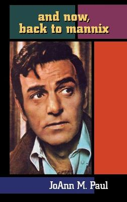 And Now, Back to Mannix (Hardback)