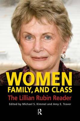 Women, Family, and Class: The Lillian Rubin Reader