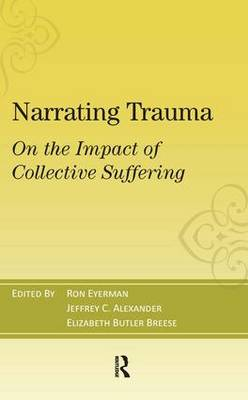 Narrating Trauma: On the Impact of Collective Suffering