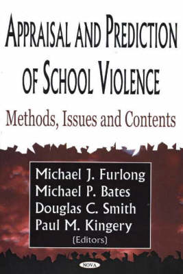 Appraisal & Prediction of School Violence: Methods, Issues & Contents