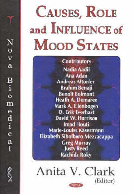 Causes, Role and Influence of Mood States