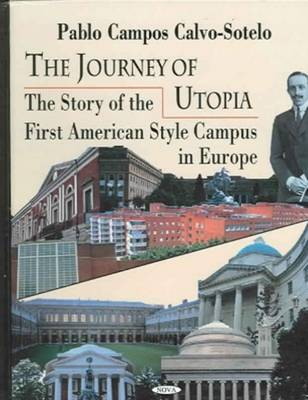 Journey of Utopia: The Story of the First American Style Campus in Europe