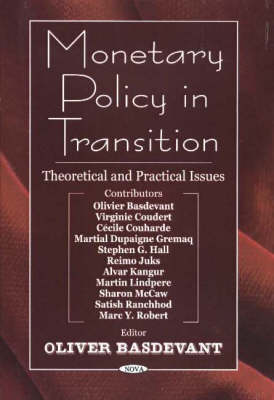 Monetary Policy in Transition: Theoretical & Practical Issues