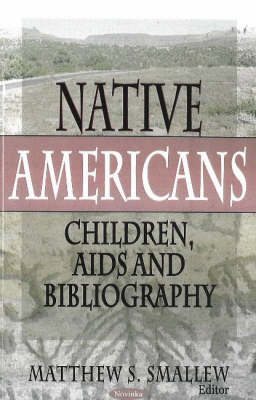 Native Americans: Children, AIDS and Bibliography