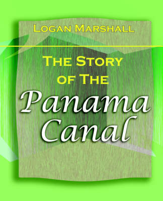 The Story of the Panama Canal (1913)