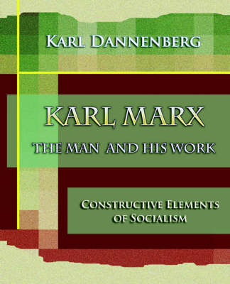Karl Marx the Man and His Work (1918)
