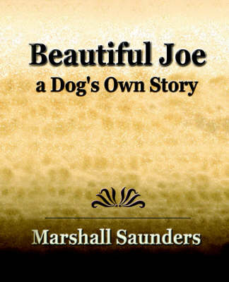 Beautiful Joe a Dog's Own Story (1893)