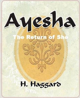Ayesha: The Return of She - 1903