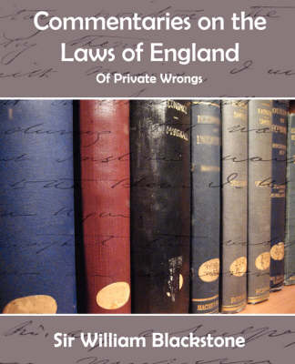 Commentaries of the Laws of England (Private Wrongs)