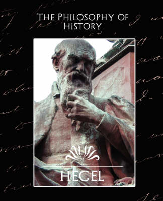 The Philosophy of History (New Edition)
