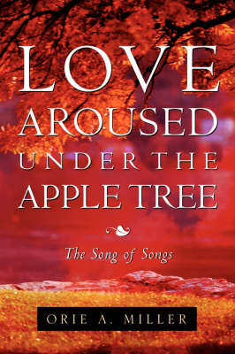 Love Aroused Under the Apple Tree