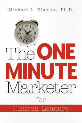 The One-Minute Marketer for Church Leaders