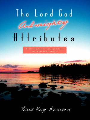 The Lord God Almighty Attributes