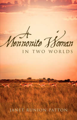 A Mennonite Woman in Two Worlds