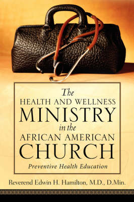 The Health and Wellness Ministry in the African American Church