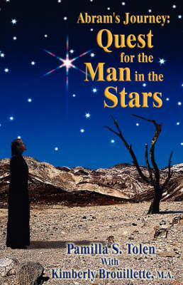 Abram's Journey: Quest for the Man in the Stars