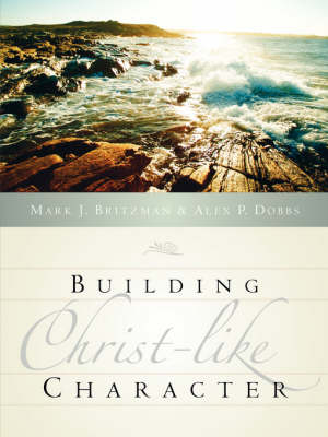Building Christ-Like Character