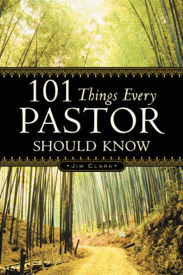 101 Things Every Pastor Should Know