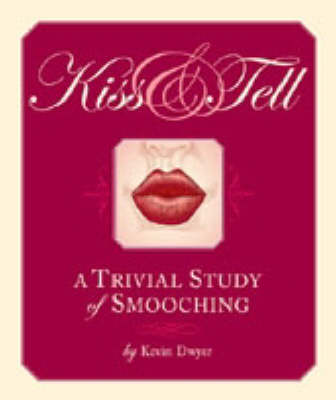 Kiss and Tell: A Trivial Study of Smooching