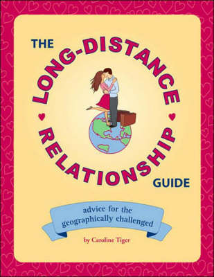 The Long-Distance Relationship Guide (Rev. Ed)