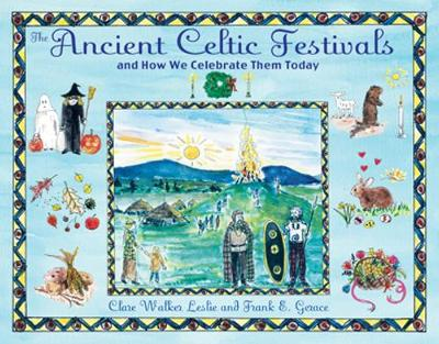 Ancient Celtic Festivals: And How We Celebrate Them Today