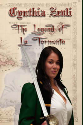 The Legend of La Tormenta