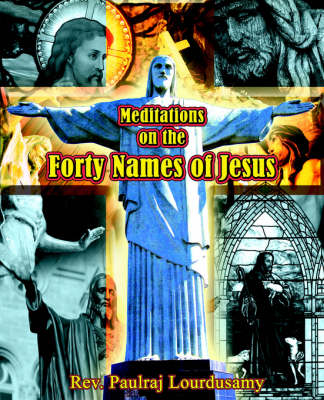Meditations on the Forty Names of Jesus