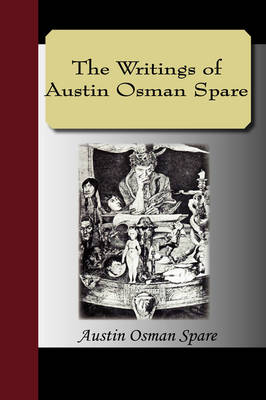The Writings of Austin Osman Spare