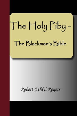 The Holy Piby - The Blackman's Bible