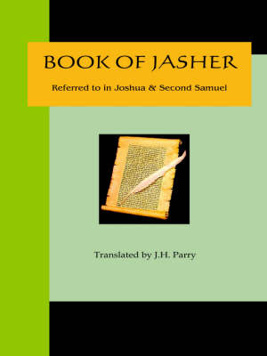 Book of Jasher - Referred to in Joshua & Second Samuel