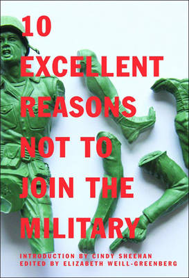 10 Excellent Reasons Not To Join The Military