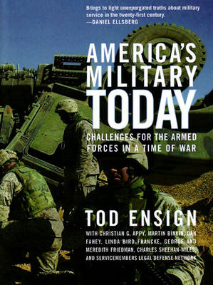 America's Military Today: Challenges for the Armed Forces in a Time of War