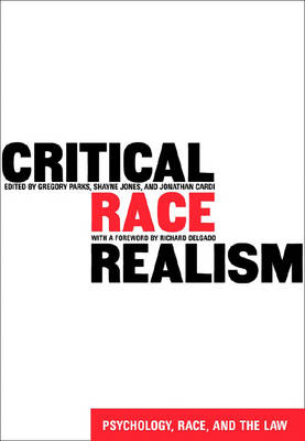 Critical Race Realism: Psychology, Race and the Law