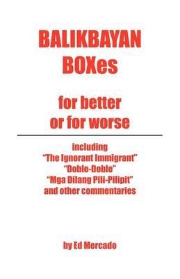 Balikbayan Boxes: For Better or for Worse