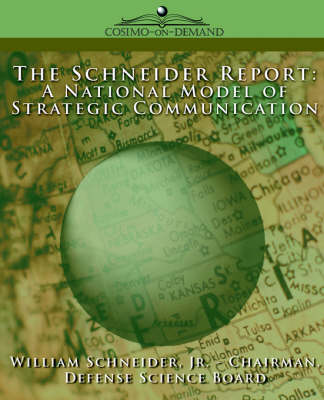 The Schneider Report: A National Model of Strategic Communication