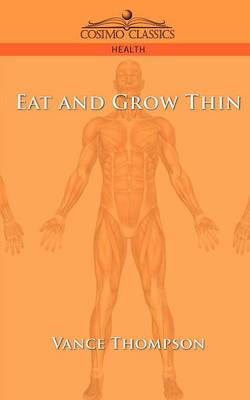 Eat and Grow Thin