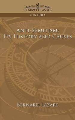 Anti-Semitism: Its History and Causes