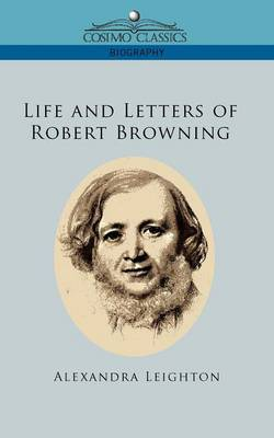 Life and Letters of Robert Browning