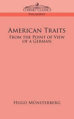 American Traits: From the Point of View of a German