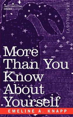 More Than You Know about Yourself: A Manual of the Triple Sciences