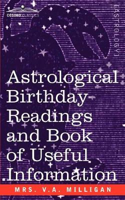 Astrological Birthday Readings And, Book of Useful Information