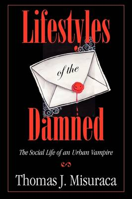 Lifestyles of the Damned: The Social Life of an Urban Vampire