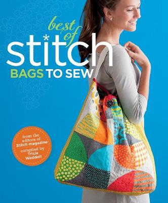 Best Of Stitch: Bags: Bags to Sew