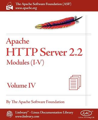 Apache HTTP Server 2.2 Official Documentation - Volume IV. Modules (I-V)