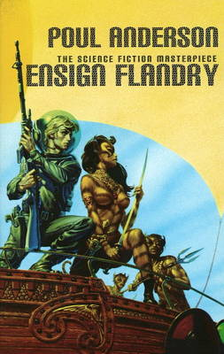 Ensign Flandry: Volume 1